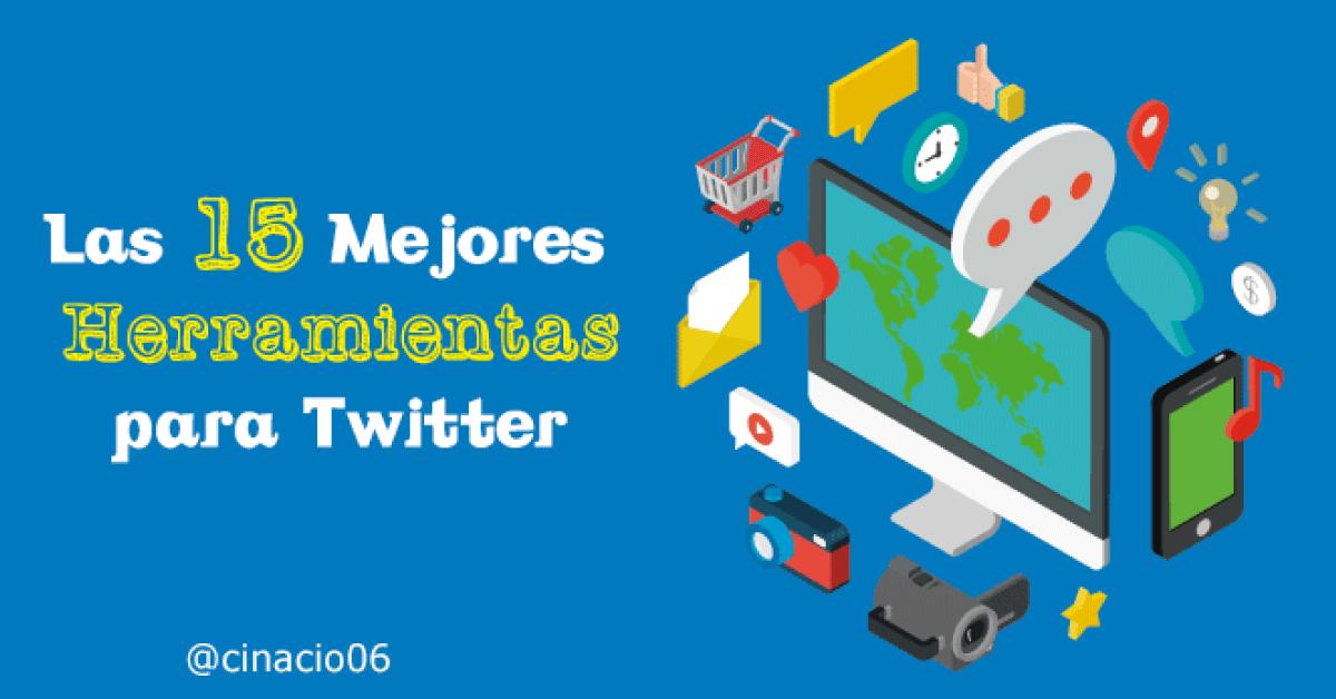 15 Mejores herramientas Twitter para un Community Manager