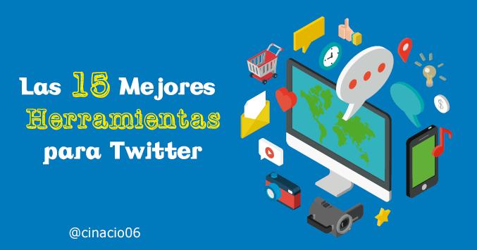 El Blog de Claudio Inacio - 15 Herramientas Twitter que todo el Community Manager debería controlar