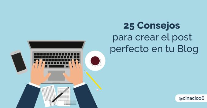 25 consejos para crear un artículo perfecto