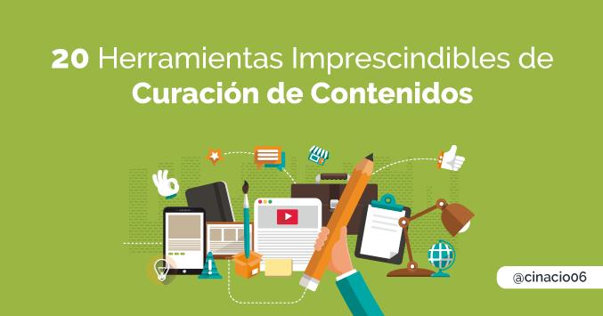 20 Herramientas esenciales de Curación de contenidos para el Community Manager