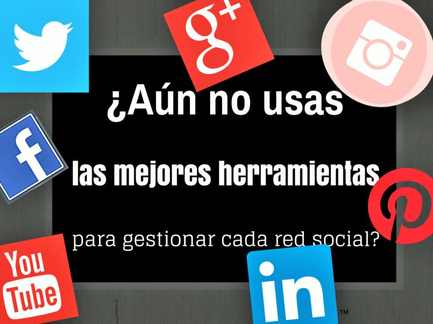 El Blog de Claudio Inacio - ¿Aún no usas las mejores herramientas para gestionar cada red social?