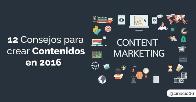 12 Consejos para crear contenidos y mejorar tu estrategia en 2016 Actualizado