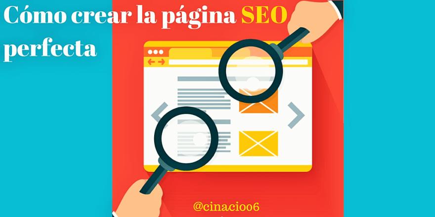 El Blog de Claudio Inacio - Cómo crear la página SEO perfecta