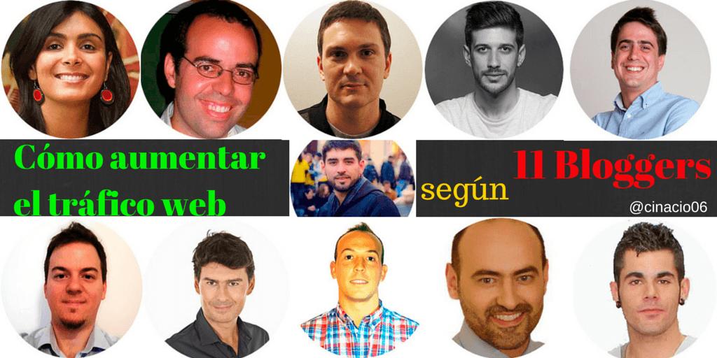 Cómo aumentar el tráfico web según 11 Bloggers