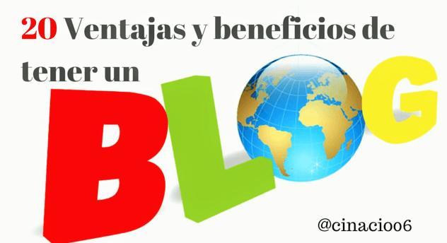 El Blog de Claudio Inacio - 20 Ventajas y beneficios de tener un blog