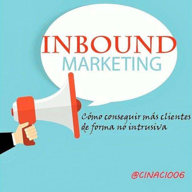 Inbound Marketing: Cómo conseguir más clientes de forma no intrusiva