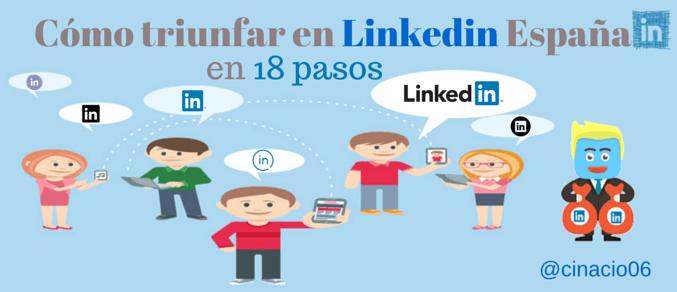 ¿Conoces estas 18 claves para triunfar en Linkedin España?