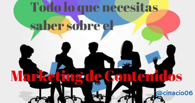 Todo lo que necesitas saber sobre el marketing de contenidos