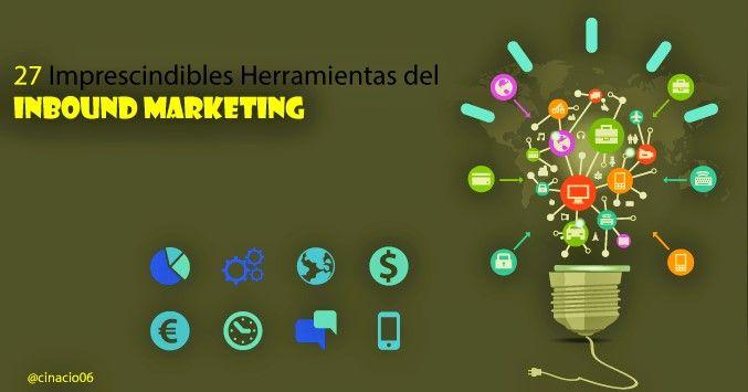 27 Imprescindibles Herramientas Inbound Marketing