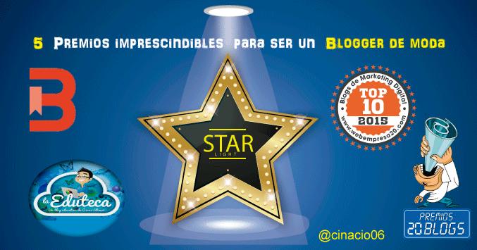Cinco premios imprescindibles para ser un blogger de éxito