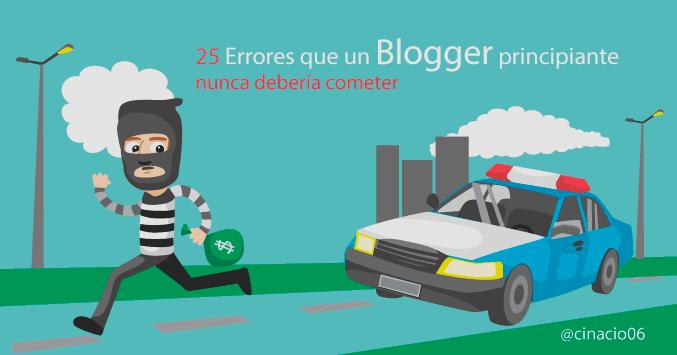 25 Errores que un Blogger principiante nunca debería cometer