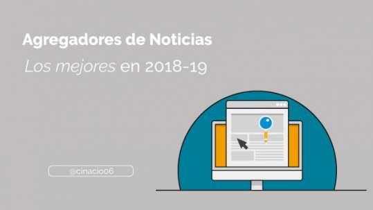 los mejores agregadores de noticias 2018 en español