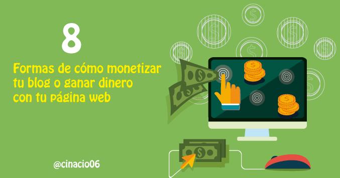 El Blog de Claudio Inacio - Diferentes formas de cómo monetizar tu blog o rentabilizar una web