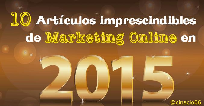 10 Posts imprescindibles de Marketing Online en 2015