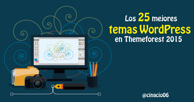 El Blog de Claudio Inacio - 25 Fantásticos temas WordPress en Themeforest 2015