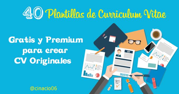 40 Plantillas de Curriculum Vitae Gratis y Premium para crear CV originales