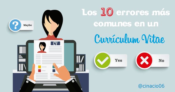 Los 10 mayores errores que no debes cometer en tus Curriculums