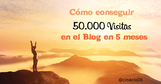 como conseguir 50.000 visitas en 5 meses