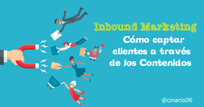 captar clientes a través del Inbound Marketing