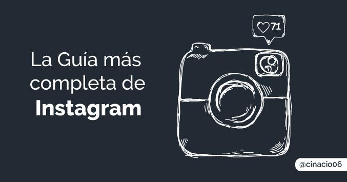 Completa Guía paso a paso para triunfar en Instagram desde cero