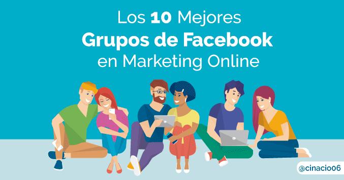 El Blog de Claudio Inacio - Los 10 Mejores Grupos de Facebook de Marketing Online y Social Media