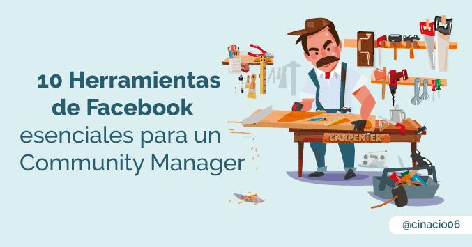 El Blog de Claudio Inacio - 10 Herramientas de Facebook que todo el Community Manager debería controlar