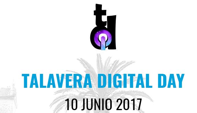 Talavera Digital Day eventos de Marketing Digital en Junio