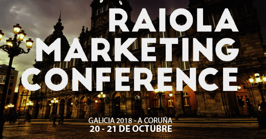 eventos de marketing digital 2018 Raiola Marketing Conference