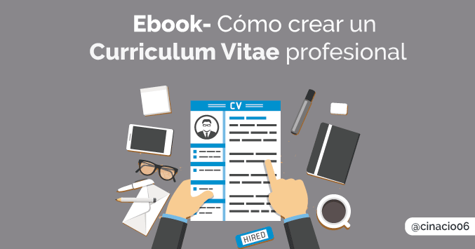 El Blog de Claudio Inacio - Ebook gratis – Cómo crear un Curriculum Vitae profesional