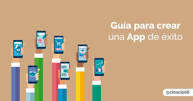 guía para saber cómo crear una app de éxito