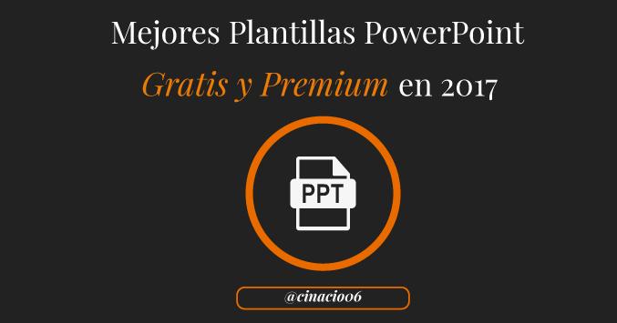 500 plantillas powerpoint gratis y premium para 2017