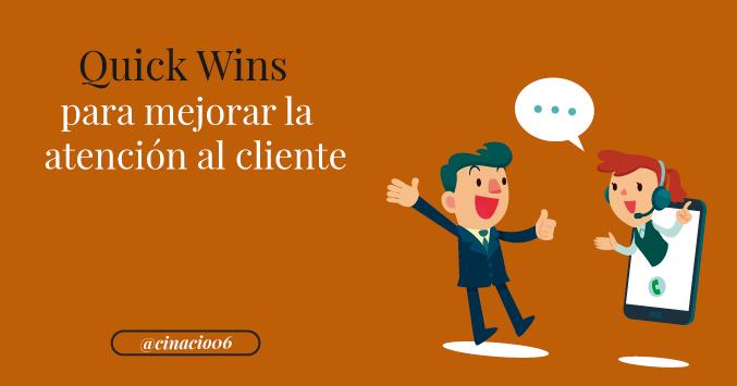 El Blog de Claudio Inacio - Quick Wins: pequeños tips que harán grande la atención al cliente de tu tienda online