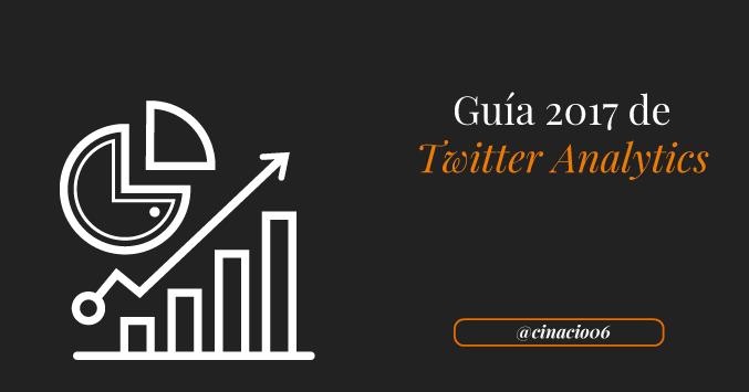 El Blog de Claudio Inacio - Guía 2017 de Twitter Analytics Recomendada para principiantes