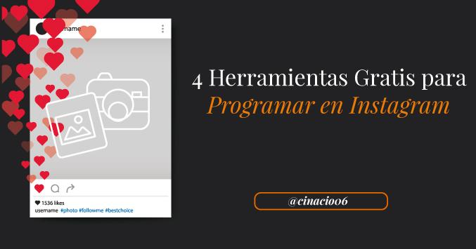 El Blog de Claudio Inacio - ¿Se puede programar en Instagram? 4 Herramientas gratis para programar contenido en Instagram