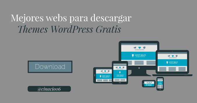 El Blog de Claudio Inacio - Las 10 mejores webs para descargar Plantillas WordPress Gratis y  Responsive