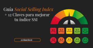 Guía completa de Social Selling Index SSI