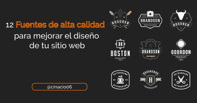 El Blog de Claudio Inacio - 12 Tipografías de alta calidad para mejorar el diseño de tu sitio web