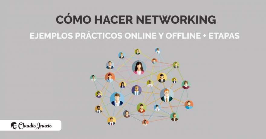 El Blog de Claudio Inacio - Cómo hacer Networking: ejemplos de networking personal y profesional