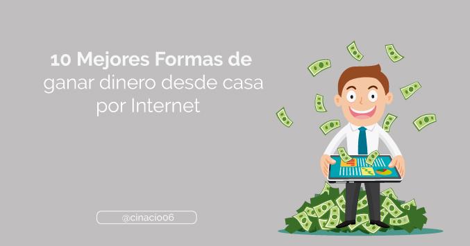 El Blog de Claudio Inacio - Las 10 Mejores Formas de ganar dinero desde casa por Internet