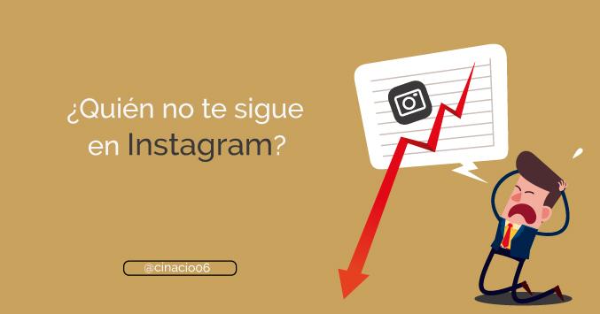 Cómo saber quién no me sigue en Instagram - Esta App te lo