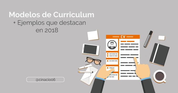 El Blog de Claudio Inacio - Tipos y Modelos de Curriculum Vitae que quizás no conozcas + Ejemplos de cv