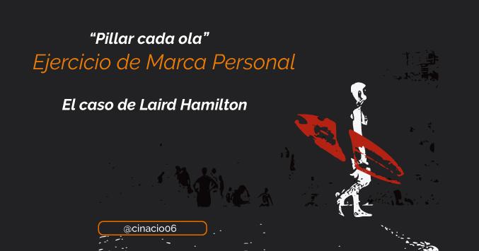 Laird Hamilton caso de estudio de Marca Personal