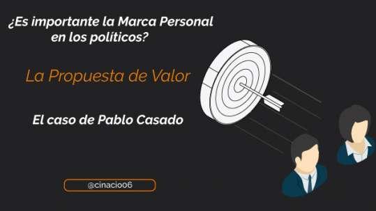 La Marca Personal en los políticos, el caso de Pablo Casado