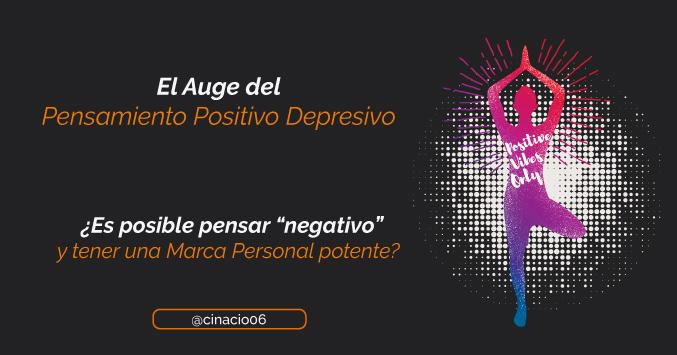 pensamiento negativo y marca personal
