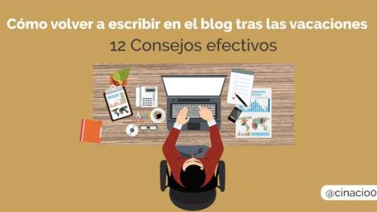 consejos efectivos para retomar el blog a la vuelta de las vacaciones