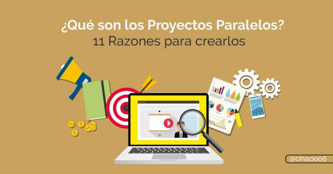 El Blog de Claudio Inacio - ¿Qué son los Proyectos Paralelos? Beneficios, ventajas y por qué deberías crear los tuyos