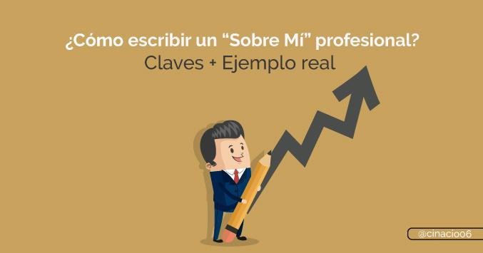 """El Blog de Claudio Inacio - Cómo escribir la página """"Sobre Mí"""" perfecta para potenciar tu Marca Personal + 7 Claves + Ejemplo real"""