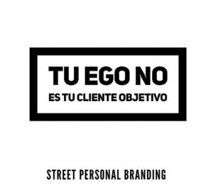 El ego frases de marca personal de street personal branding