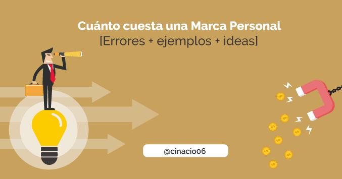 El Blog de Claudio Inacio - ¿Qué necesitas para comenzar a trabajar tu Marca Personal? Excusas a evitar y dónde debes invertir para dar visibilidad a tu marca