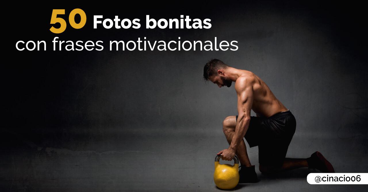imagenes de motivacion con frases motivadores bonitas